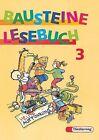 Bausteine Deutsch. Lesebuch 3 von Luitgard Schell, Gisela Buck und Siegfried Buck (1997, Gebundene Ausgabe)