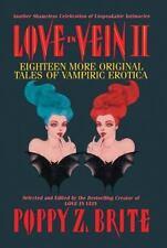 Love in Vein II: 18 More Original Tales of Vampire Erotica (2010, Hardcover)