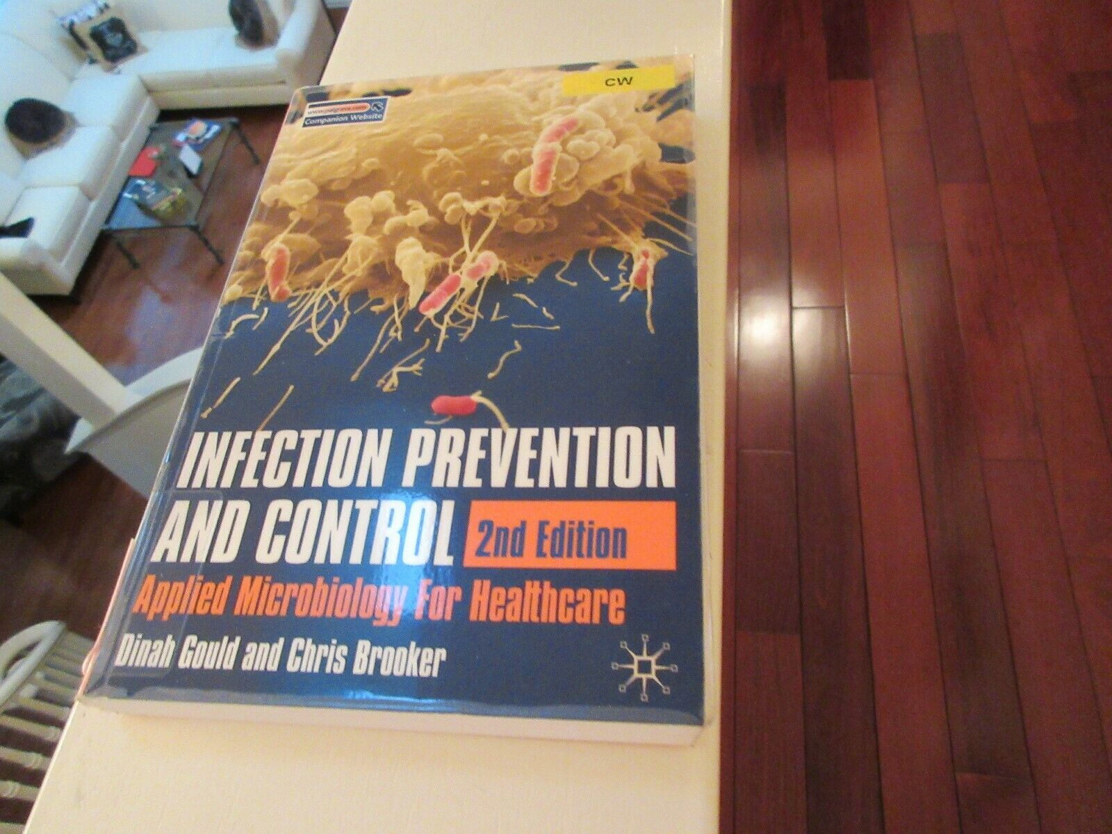 Infection Prevention and Control , 2nd Edition ,Dinah G