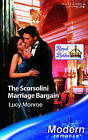 The Scorsolini Marriage Bargain by Lucy Monroe (Paperback, 2006)