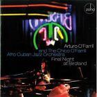 Final Night At Birdland by Chico O'Farrill & His Afro-Cuban Jazz Orchestra/Arturo O'Farrill (CD, Zoho Music)