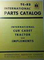 Ih Cub Cadet Original Lawn Garden Tractor Parts Manual 58pg Tc-82 International