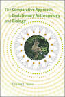 The Comparative Approach in Evolutionary Anthropology and Biology by Charles L. Nunn (Paperback, 2011)