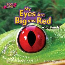 My Eyes Are Big and Red (Zoo Clues: Little Bits! First Readers)-ExLibrary