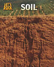 Soil by Richard Spilsbury (Paperback, 2011)