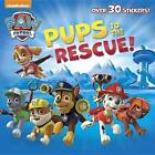 Pups to the Rescue! (Paw Patrol) by Random House (Paperback / softback, 2017)