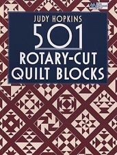 501 Rotary-Cut Quilt Blocks by Judy Hopkins (2008, Paperback)