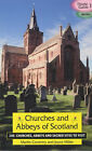 Churches and Abbeys of Scotland by Martin Coventry, Joyce Miller (Paperback, 2003)