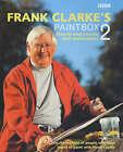 Frank Clarke's Paint Box: No.2 by Frank Clarke (Hardback, 2001)