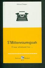 S'Milleniumsjoah S' woah ollahand los Alfred Stöger Ohlsdorf Österreich Mundart