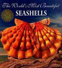 The World's Most Beautiful Seashells by Leonard Hill, Peter Carmichael (Paperback, 1995)