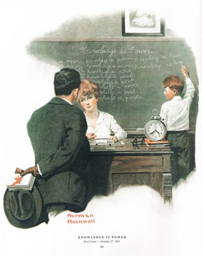 """/""""KNOWLEDGE IS POWER/""""  school teacher conferences 11x15/"""" Norman Rockwell print"""