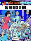 Yoko Tsuno on the Edge of Life by Roger Leloup (Paperback, 2007)