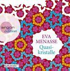Quasikristalle von Eva Menasse (2013)