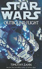 Star Wars: Outbound Flight by Timothy Zahn (Paperback, 2007)