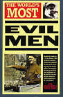 The World's Most Evil Men by Neil Blandford, Bruce Jones (Paperback, 2002)