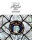 Jane Brocket's Grand Provincial Tour: Oxford by Yarnstorm Press (Paperback, 2015)
