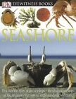 Seashore DK Eyewitness Books Parker Steve 0756607213