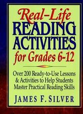 Real-Life Reading Activities for Grades 6-12: Over 200 Ready-to-Use Lessons and