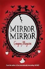 Good, Mirror Mirror, Maguire, Gregory, Book