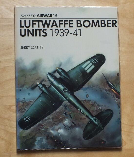 LUFTWAFFE BOMBER UNITS 1939-41, Jerry Scutts (OSPREY/ AIRWAR 15)
