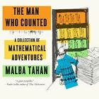 The Man Who Counted: A Collection of Mathematical Adventures by Malba Tahan (Paperback, 2015)