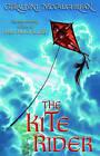 The Kite Rider by Geraldine McCaughrean (Paperback, 2007)