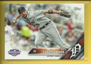 Details About Nick Castellanos 2016 Topps Opening Day Card Od 168 Detroit Tigers Chicago Cubs
