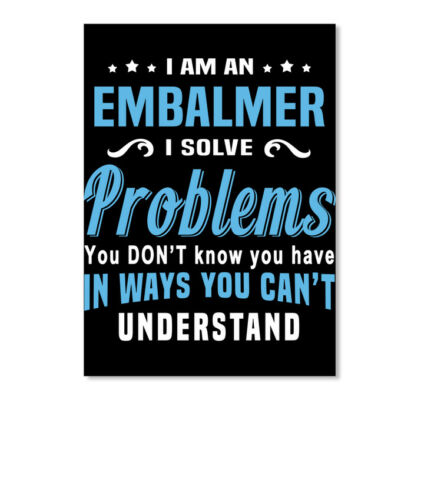 Portrait Details about  /Fashionable Embalmer I Am An Solve Problems You Don/'t Know Sticker