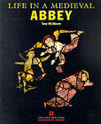 Life in a Medieval Abbey by Tony McAleavy (Paperback, 1996)