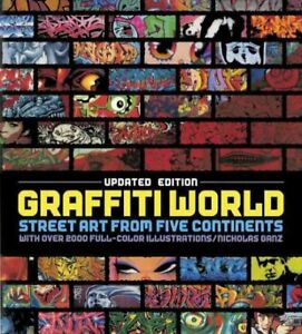Graffiti-World-Street-Art-from-Five-Continents-Hardcover-by-Ganz-Nicholas