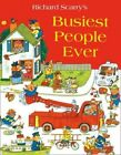 Busiest People Ever by Richard Scarry (Paperback, 2014)
