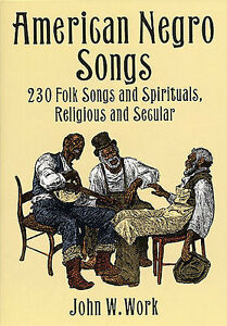 Details about American Negro Songs Learn to Play Gospel Blues Spirituals  Piano Music Book Tune
