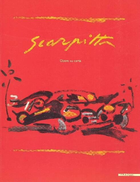 SCARPITTA - Salvatore Scarpitta. Opere su carta