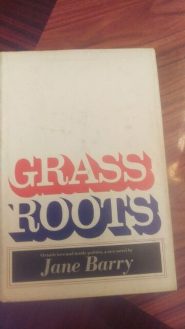 Grass Roots by Jane Barry - 1968 1st Edition - Signed by Author