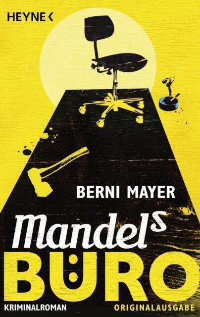 Mandels Büro von Berni Mayer (2012, Klappenbroschur)