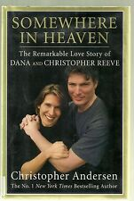 2008 Hardback w DJ-Somewhere in Heaven-1st Edition--Dana/Christopher Reeve-VG