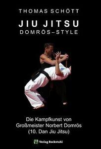 JIU-JITSU-Kampfkunst-Grossmeister-Norbert-Domroes-Style-Selbstverteidigung-Buch