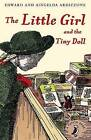 The Little Girl and the Tiny Doll by Aingelda Ardizzone, Edward Ardizzone (Paperback, 2015)