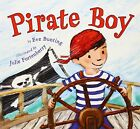 Pirate Boy by Eve Bunting (Paperback / softback, 2012)