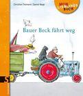 Bauer Beck fährt weg von Christian Tielmann (2011, Gebunden)
