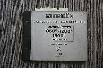 (122) Catalogue Pièces Détachées Camionnettes Citroën 850k à 1500k Ta 1948 à 61