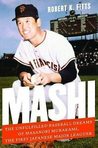 Mashi-The-Unfulfilled-Baseball-Dreams-of-Masanori-Murakami-Signed-by-Rob-Fitts