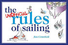 The Unofficial Rules of Sailing by Jim Crawford (Paperback, 2010)
