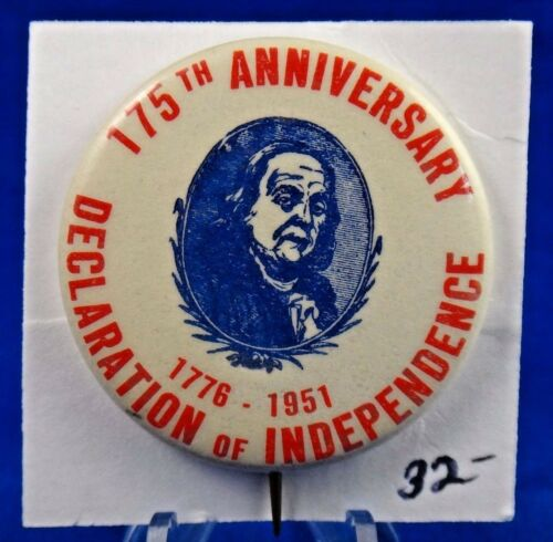 1951 Declaration of Independence 175th Anniversary Pin Pinback Button 1 34""