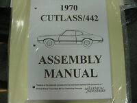 1970 Cutlass, 442 (all Models) Assembly Manual
