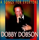 Songs for Everyone by Dobby Dobson (CD, 1998, Keeling Records)
