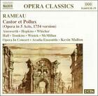 Rameau: Castor et Pollux (Opera in 5 Acts, 7154 version) (CD, Feb-2004, 2 Discs, Naxos (Distributor))