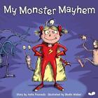 My Monster Mayhem von Anita Pouroulis (2012, Taschenbuch)