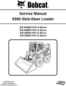bobcat s590 skid steer loader anmn anmp aznd azne service manual image is loading bobcat s590 skid steer loader anmn anmp aznd